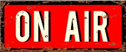 Vintage Metal Sign – On Air Recording Sign