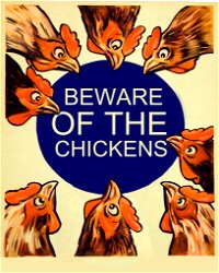 Vintage Metal Sign – Beware Of The Chickens