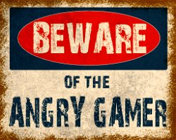 Vintage Metal Sign – Beware Of The Angry Gamer